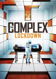 The Complex: Lockdown 2020 123movies