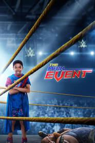 The Main Event 2020 123movies