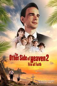 The Other Side of Heaven 2: Fire of Faith 2019 123movies