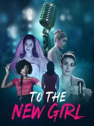 To the New Girl 2020 123movies