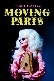 Trixie Mattel: Moving Parts 2019 123movies