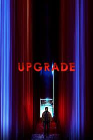 Upgrade 2018 123movies