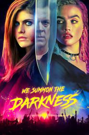 We Summon the Darkness 2019 123movies